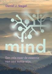 Mind : een reis naar de essentie van ons mens-zijn