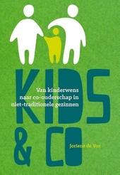 Kids & co : van kinderwens naar co-ouderschap in een niet-traditioneel gezin