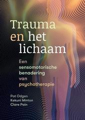 Trauma en het lichaam : een sensomotorische benadering van psychotherapie