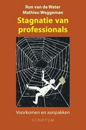 Stagnatie van professionals : voorkomen en aanpakken