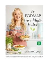 De Fodmap-vriendelijke keuken : 100 makkelijke en lekkere recepten voor een gezonde buik