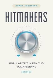 Hitmakers : populariteit in een tijd vol afleiding