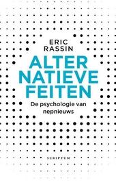 Alternatieve feiten : de psychologie van nepnieuws