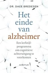 Het einde van alzheimer : een leefstijlprogramma om cognitieve achteruitgang te voorkomen