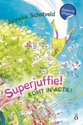 Superjuffie komt in actie!