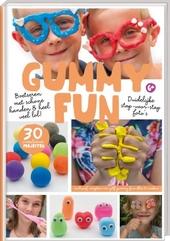 Gummy fun : superleuke kleiprojecten!