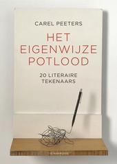 Het eigenwijze potlood : 20 literaire tekenaars
