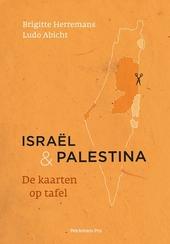 Israël & Palestina : de kaarten op tafel
