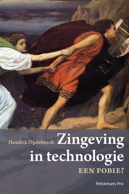 Zingeving in technologie een fobie? : reflecties bij de techniekfilosofie van P.P. Verbeek