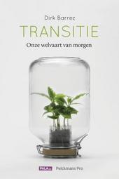 Transitie : onze welvaart van morgen