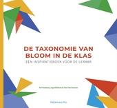 De taxonomie van Bloom in de klas : een inspiratieboek voor de leraar
