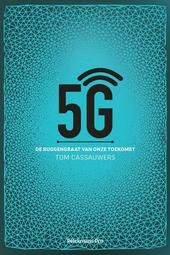 5G : de ruggengraat van onze toekomst