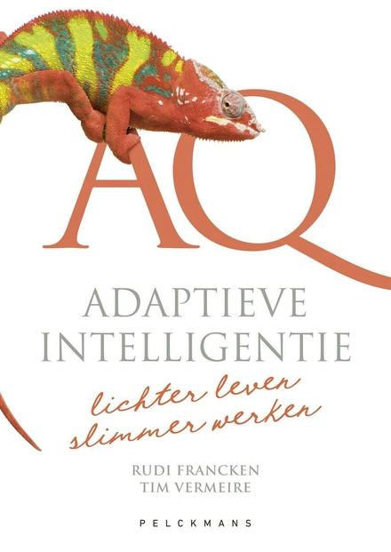 AQ : adaptieve intelligentie : lichter leven, slimmer werken
