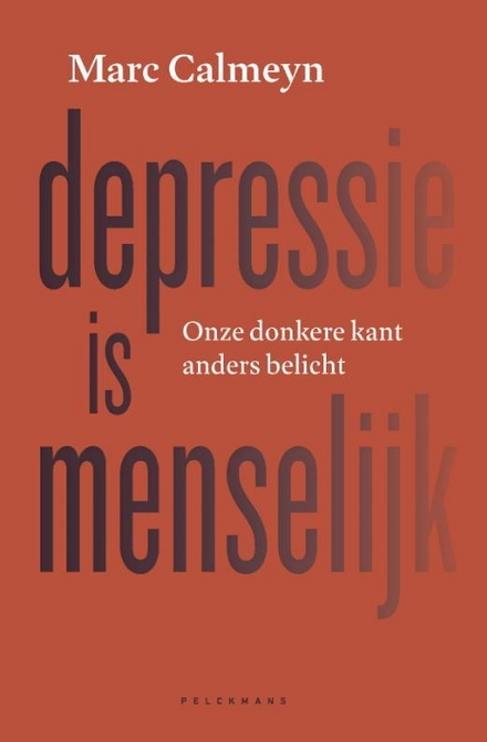 Depressie is menselijk : onze donkere kant anders belicht