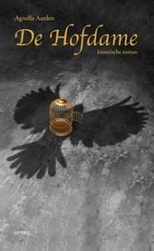 De hofdame : historische roman