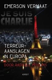 Terreuraanslagen in Europa : door radicale moslims