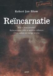 Reïncarnatie : wat is reïncarnatie? Reïncarnatie, óók in andere culturen. Over zielen en vorige levens