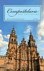 Compostelarie : een voettocht