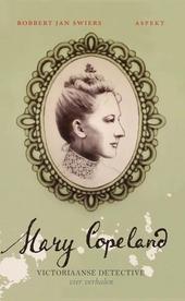 Mary Copeland : Victoriaanse detective : vier verhalen. [Deel 2]