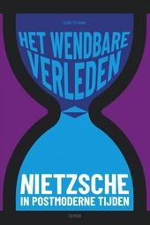 Het wendbare verleden : Nietzsche in postmoderne tijden