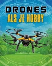 Drones als je hobby