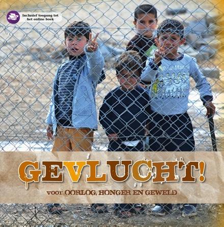 Gevlucht voor oorlog, honger en geweld
