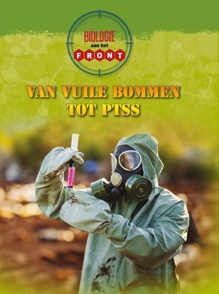 Van vuile bommen tot PTSS