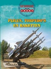Pijlen, torpedo's en raketten : natuurkunde aan het front