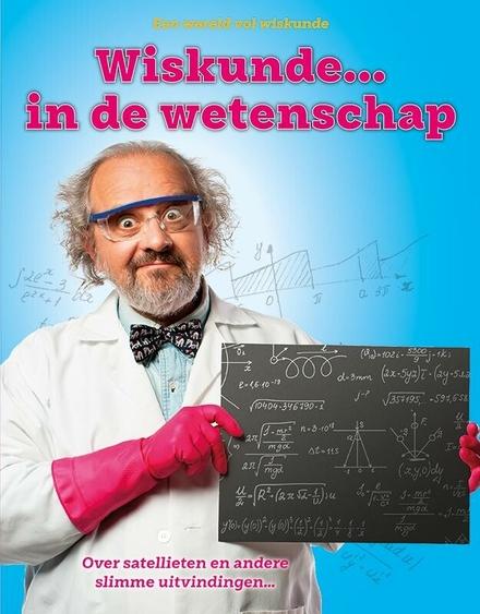 Wiskunde... in de wetenschap
