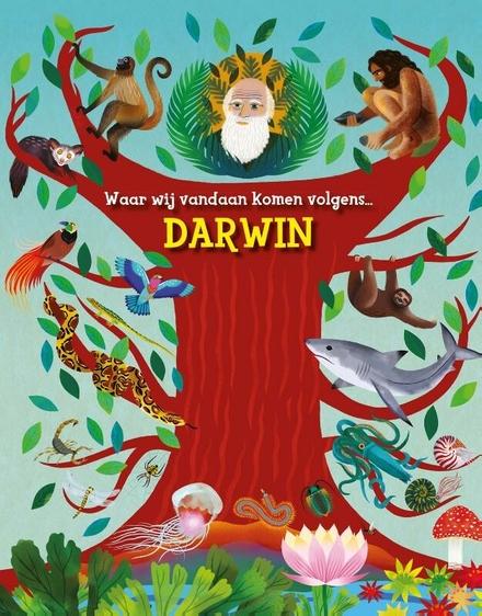 Waar wij vandaan komen volgens Darwin