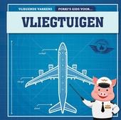 Porki's gids voor vliegtuigen