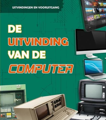 De uitvinding van de computer