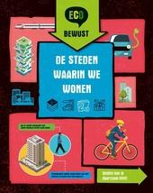 De steden waarin we wonen