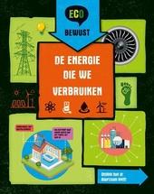 De energie die we verbruiken