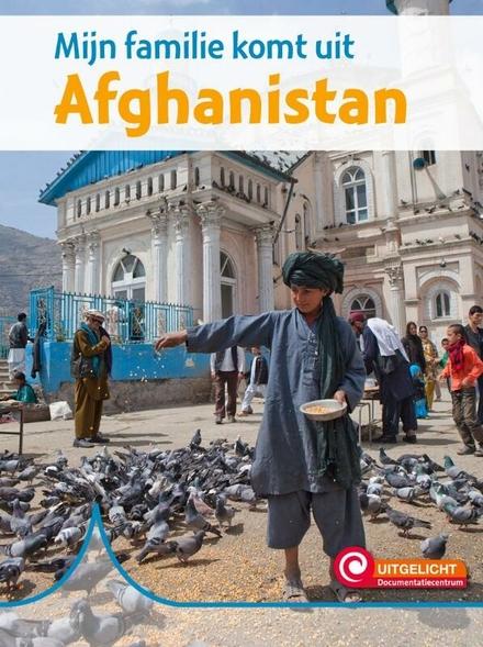 Mijn familie komt uit Afghanistan