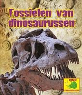 Fossielen van dinosaurussen