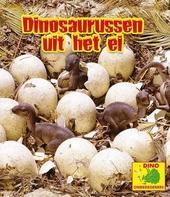 Dinosaurussen uit het ei