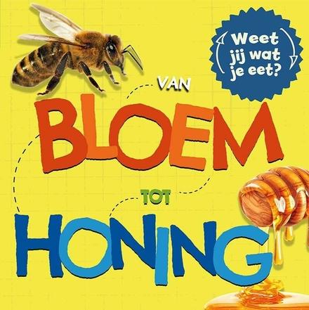 Van bloem tot honing