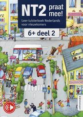 NT2 praat mee! : leer-luisterboek Nederlands voor nieuwkomers. 6+, Deel 2