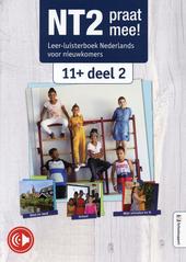 NT2 praat mee! : leer-luisterboek Nederlands voor nieuwkomers 11+. Deel 2