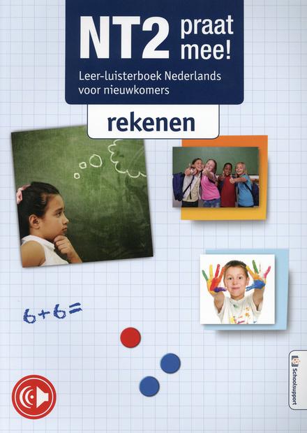 NT2 praat mee! : leer-luisterboek Nederlands voor nieuwkomers. Rekenen
