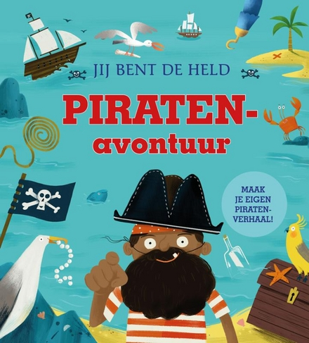 Piratenavontuur : verzin je eigen piratenverhaal!