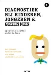 Diagnostiek bij kinderen, jongeren en gezinnen. IV, Specifieke klachten onder de loep