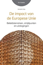 De impact van de Europese Unie : beleidsterreinen, strijdpunten en uitdagingen