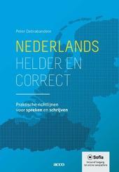 Nederlands, helder en correct : praktische richtlijnen voor spreken en schrijven