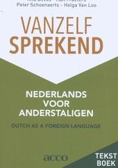 Vanzelfsprekend : Nederlands voor anderstaligen. Tekstboek