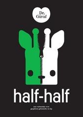 Half-half : een verhaaltje over gespleten gehemelte en lip