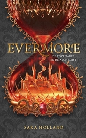 Evermore : de tovenares en de alchemist