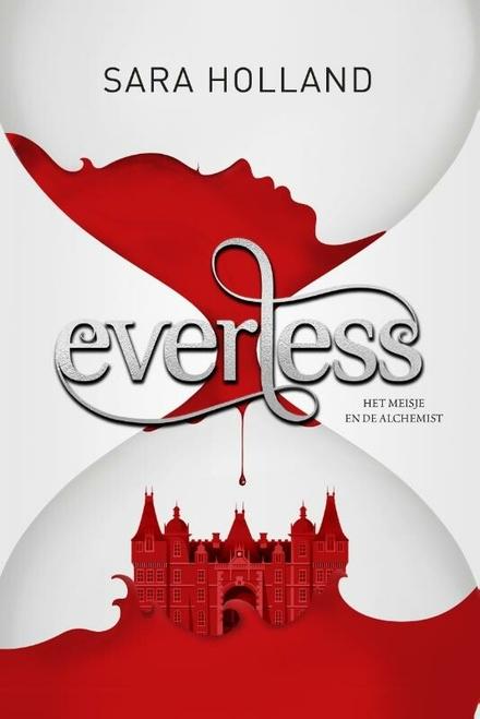 Everless : het meisje en de alchemist