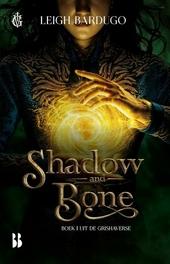 Shadow and Bone : schim en schaduw